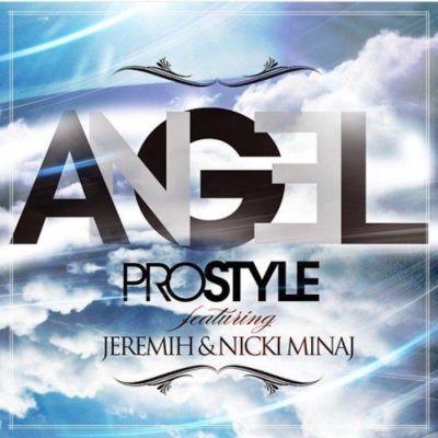 DJ Prostyle Ft. Jeremih & Nicki Minaj - Angel -- uncutmagazine.net