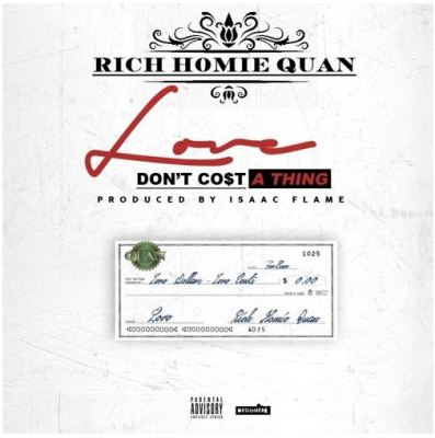 Rich Homie Quan - Love Don't Cost a Thing -- uncutmagazine
