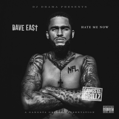 Dave East - Hate Me Now -- uncutmagazine