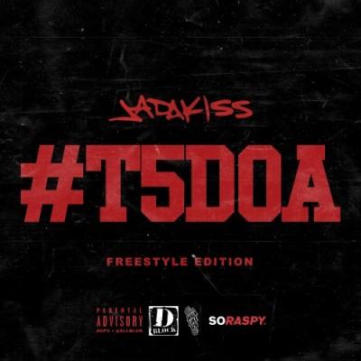 Jadakiss - #T5DOA -- uncutmagazine