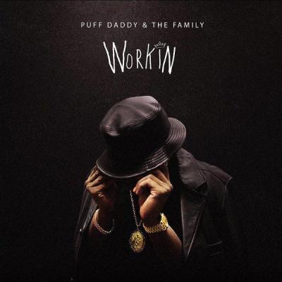 Puff Daddy – Workin -- uncutmagazine