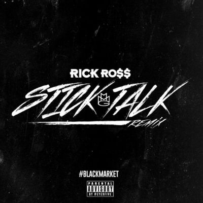 Rick Ross - Stick Talk (Remix) -- uncutmagazine