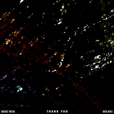 Rockie Fresh ft Rick Ross - Thank You -- uncutmagazine