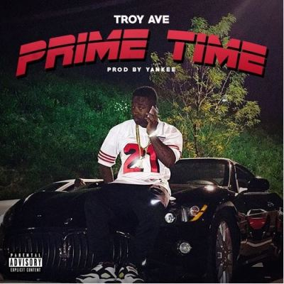 Troy Ave - Prime Time -- uncutmagazine