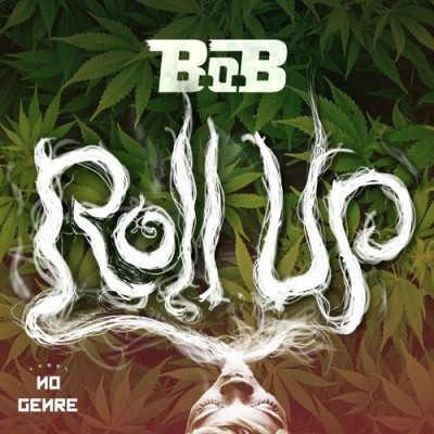 B.o.B - Roll Up -- uncutmagazine