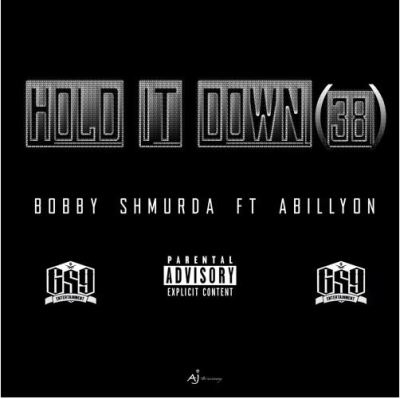 Bobby Shmurda ft Abillyon- Hold It Down (38) -- uncutmagazine