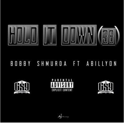 Bobby Shmurda ft Abillyon- Hold It Down (38) -- uncutmagazine