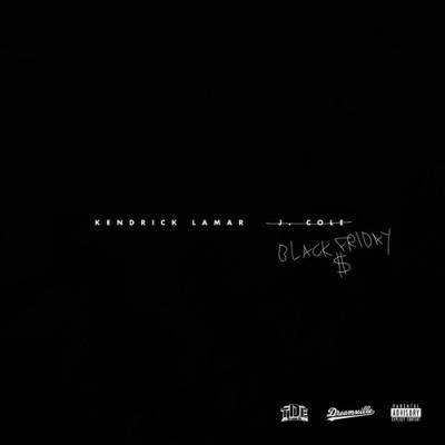 Kendrick Lamar - Black Friday -- uncutmagazine