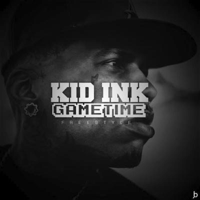 Kid Ink - Gametime (Freestyle) -- uncutmagazine.net