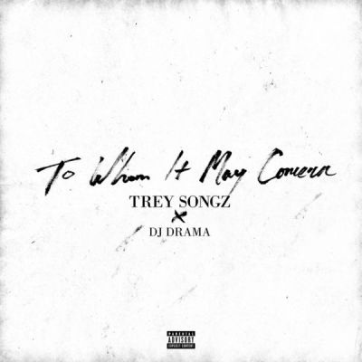 Trey Songz - To Whom It May Concern -- uncutmgazine