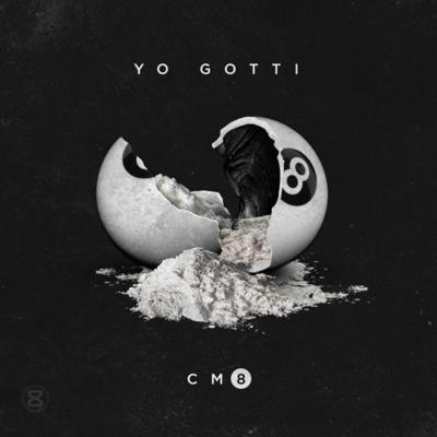 Yo Gotti – Cocaine Muzik 8 -- uncutmagazine