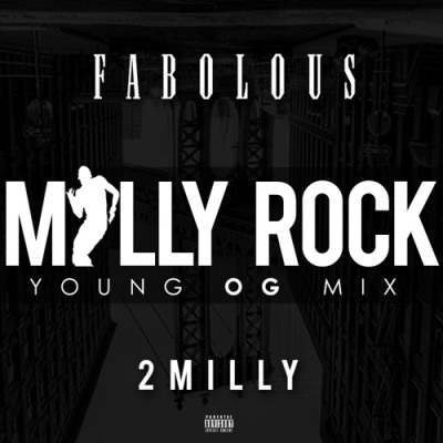Fabolous - Milly Rock (Remix) -- uncutmagazine.net