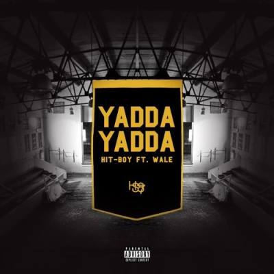 Hit-Boy Ft Wale – Yadda Yadda -- uncutmagazine.net