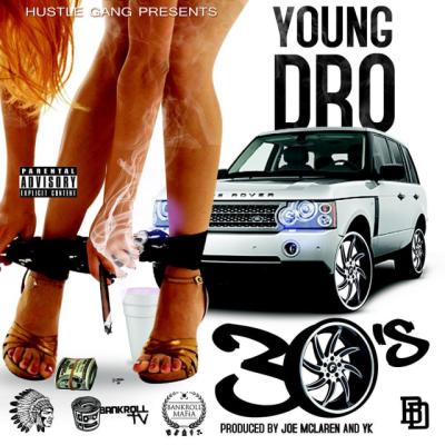 Young Dro - 30's -- uncutmagazine.net