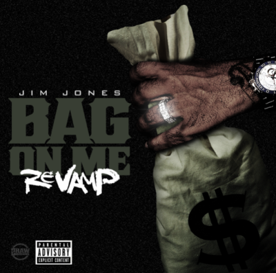 Jim Jones – Bag On Me (Remix) -- uncutmagazine.net