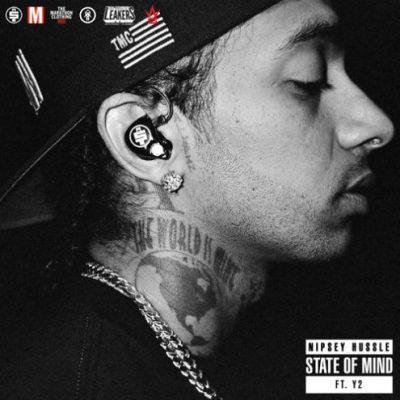 Nipsey Hussle ft. Y2 – State Of Mind -- uncutmagazine.net