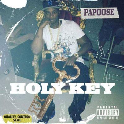 Papoose - Holy Key (Remix) -- uncutmagazine.net