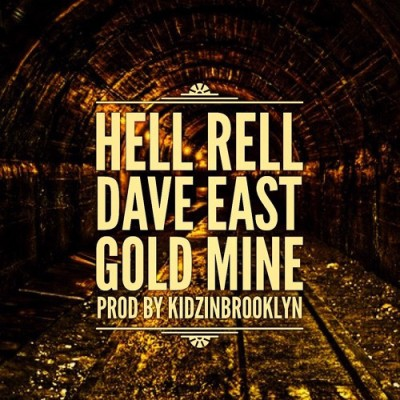 hell-rell-ft-dave-east-gold-mine-uncutmagazine-net