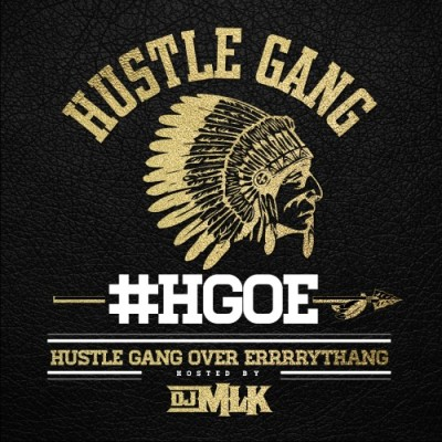 hustle-gang-hustle-gang-over-errrrythang-uncutmagazine-net