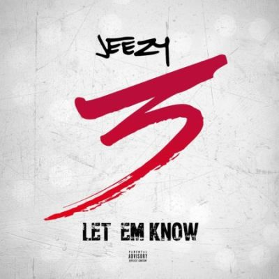 jeezy-let-em-know-uncutmagazine-net