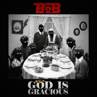 b-o-b-god-is-gracious-uncutmagazine-net