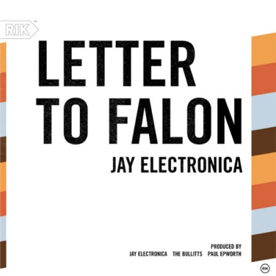 New Music: Jay Electronica – Letter To Fallon | UNCUTmagazine.net