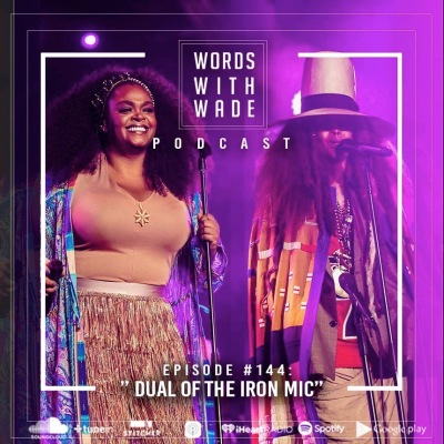 wordswithwade podcast episode 144