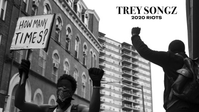 Trey Songz - 2020 Riots: How Many Times - uncutmagazine.net
