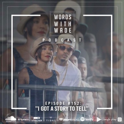 wordswithwade podcast episode 152