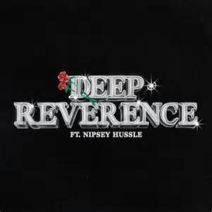 Big Sean ft. Nipsey Hussle - Deep Reverence