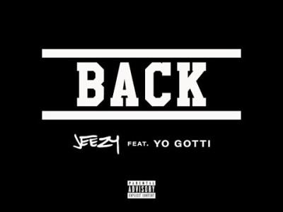 Jeezy Feat. Yo Gotti - Back -- uncutmagazine.net